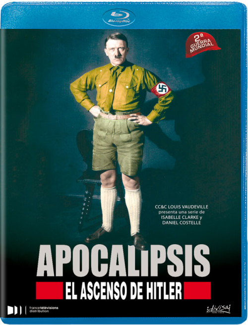 Apocalipsis : El ascenso de Hitler