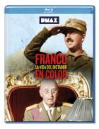 Franco. La Vida Del Dictador En Color