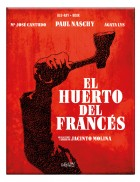 El huerto del francés (Edición Especial Digibook)