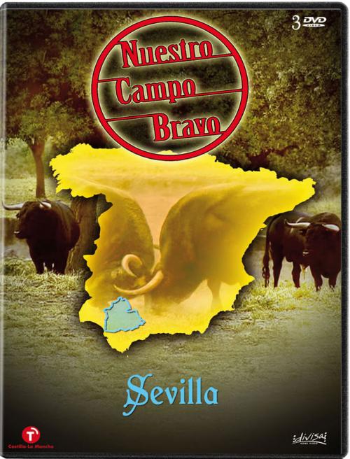 Nuestro campo bravo: Sevilla