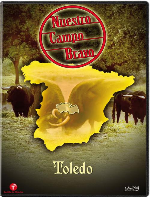 Nuestro campo bravo: Toledo