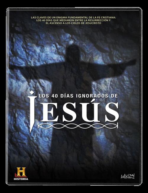 Los 40 días ignorados de Jesús
