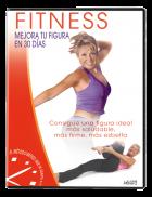 Fitness: Mejora tu figura en 30 días